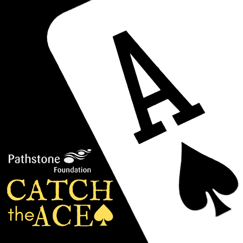 "Pathstone Foundation Launches Online ""Catch the Ace"" Raffle"