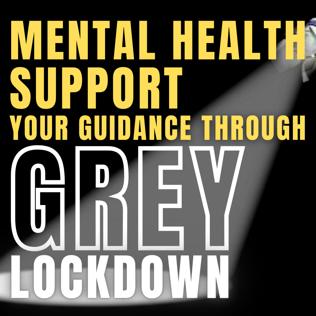 Measures in place to support Mental Health through Holidays and Grey-lock down